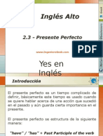 2.3.- Presente Perfecto, Usos y Ejemplos en Oraciones y Preguntas