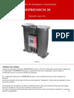 Instruções de montagem e manutenção SEPREMIUM 20