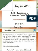 """2.11.- Oraciones y Preguntas Con La Expresion """"Used to"""""""