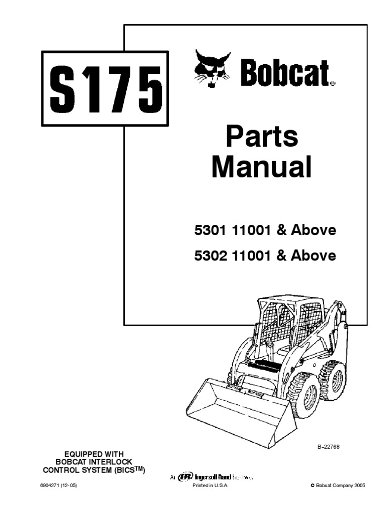 bobcat s175 parts manual serial 5301 11001 above 5302 11001 above rh scribd com bobcat s175 owners manual bobcat s175 parts list