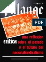 Klein, Leon - Falange. Una Reflexion Critica Sobre El Pasado y El Futuro Del Nacionalsindicalismo