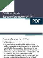 Calificación de Espectrofotómetro UV-Vis