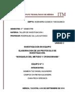 U2 EQ N° 3 ELABORACION DE UN PROTOCOLO DE INVESTIGACION BOSQUEJO DEL METODO Y CRONOGRAMA