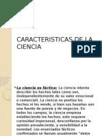 3 Caracteristicas de La Ciencia