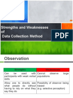 Strengths and Weaknesses of Data Collection Methods
