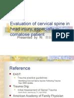 Evaluation of Cervical Spine Injury