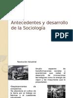 Antecedentes y Desarrollo de La Sociología1