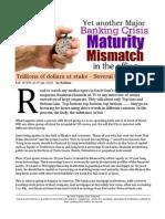 Yet Another Major Banking Crisis - Maturity Mismatch