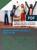 Bases Filosóficas de La Educación