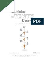 Imagining the Tenth Dimension - Rob Bryanton