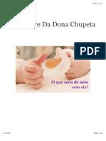 O Milagre Da Dona Chupeta
