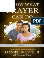 I Know What Prayer Can Do (Serial Novel)