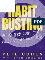 Habit Busting a 10 Step Plan That Will Change Your Life