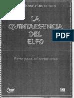 La Quintaesencia Del Elfo - Alejandro Melchor