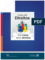 Cartilha Casa Direitos - Secretaria de Reforma do Judiciario. Ministerio de Justiça / EUROsociAL / IDLO, Brasil