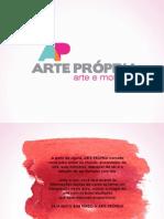Apresentação Arte Propria Simplificado- Revisado 2015(1)