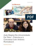Aula Magna Da Universidade Da Tribo – Francisca à Conversa Com António Ronnebeck