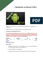 Desbloquear Bootloader en Huawei Y300 y G510