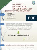 Proceso Salud Enfermedad y Sus Emergentes Desde Una Perspectiva Compleja.docx