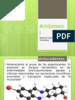 Diapositivas Ambroxol Richard Oporto Gonzalez CR7