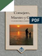 Consejero, Maestro y Guia, Un Estudio Sobre El Espiritu Santo