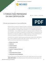 Incube2 _ 5 Formas Para Prepararse en Una Certificación