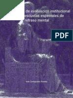 Metodología de Evaluación Institucional Para Las Escuelas Especiales de Retraso Mental