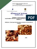 Tehnologia fabricării pâinii, produselor de franzelărie şi simigerie
