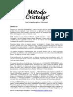 Método Cristalys, uma terapia energética e vibracional