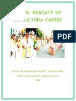 Por El Rescate de Mi Cultura Caribe