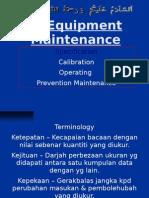 Ch -8 Equipment Maintenance