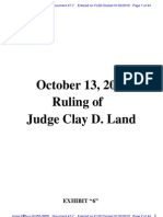 "RIVERNIDER v U.S. BANK - 47.7 - # 7 Exhibit ""6"", Oct. 13, 2009 Order of Judge Land, U.S. District Court, Middle District of GA - Gov.uscourts.flsd.342089.47.7"