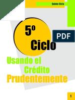 5to Ciclo - Usando El Credito Prudentemente