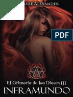 El Grimorio de Los Dioses 03 - Inframundo - Melanie Alexander