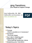 Managing Transitions Building Support for Change