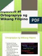Alpabeto at Ortograpiya Ng Wikang Pilipino