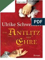 Ulrike Schweikert - Das Antlitz Der Ehre