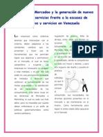 La Gerencia de Mercadeo y la Generación de nuevos productos frente a la escasez de productos y servicios en Venezuela