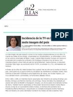 Incidencia de La TV en La Mala Imagen Del País _ Las2Orillas