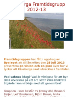 1204 Kåseberga Framtidsgrupp 130714