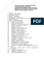 Pequena Lista de Livros Filosóficos Cuja Leitura Solicito Aos Meus Orientandos Em Seu Período de Estudos Institucionais