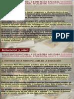 Antropología de la Educación y la Salud PRESENTACION