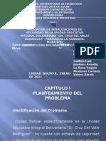 Aplicación de Señalizaciones de Seguridad en UEIB Dr Cruz Del Valle Rodriguez