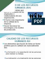 CALIDAD DE LOS RECURSOS HUMANOS