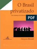 Aloysio Biondi - O Brasil Privatizado - Ano 1999
