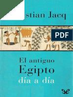 Jacq, Christian - El Antiguo Egipto Dia a Dia [7570] (r1.1)