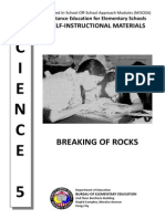 Breaking of Rocks/weathering