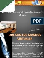 PACIE en Entornos Virtuales Multiusuario Muve´s