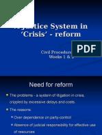 Weeks 1 & 2 - Reform of Adversarial System