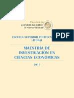 Maestria de Investigacion y Ciencias Economicas